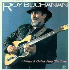 Roy Buchanan - When a Guitar Plays the Blues [New CD]