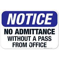 No Admittance Without A Pass From Office Sign, OSHA Sign,