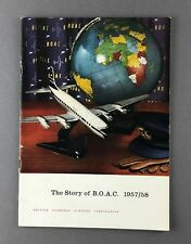BOAC BROCHURE THE STORY OF B.O.A.C. 1957/58 FLEET ROUTE MAP GREAT PICTURES