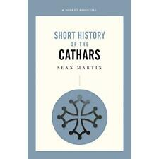 History of the Cathars - Paperback NEW Martin, Sean