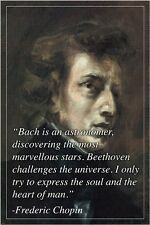 "FREDERIC CHOPIN photo quote poster INSPIRATIONAL ""try to express"" 24X36 NEW"