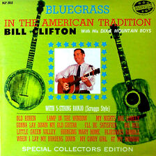 BILL CLIFTON - BLUEGRASS IN THE AMERICAN TRADITION - NASHVILLE LABEL LP