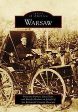 Images of America: Warsaw by Brenda Harhai, Francene Barber, Richmond County...