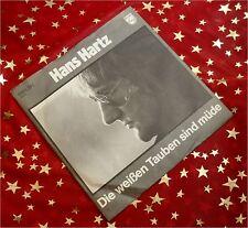 HANS HARTZ - Die weißen Tauben sind müde *1982* KULT PREIS HIT SINGLE * TOP :)))