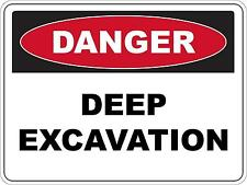 Danger Deep Excavation Sticker Sign 60cmx45cm CoreFlute Public Safety WHS OHS