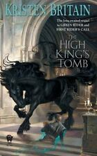The High King's Tomb (Green Rider) by Britain, Kristen