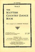 The Scottish Country Dance Book : Book 9 by Wiseman, Herbert (softback)
