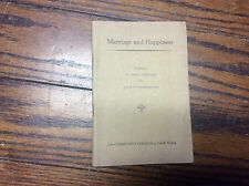 Marriage and Happiness by John Hayes Holms 1930-1931 Community Chruch of NY