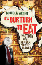 It's Our Turn to Eat by Michela Wrong (Paperback, 2009)