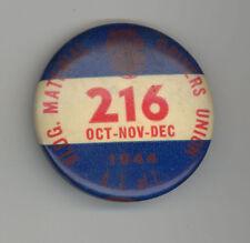 1944 TEAMSTERS Labor UNION Pinback BADGE Pin SAN FRANCISCO Building Drivers