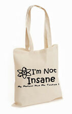 I'm Not Insane mother TESTED BIG BANG COTTON TOTE THEORY INSPIRED (Insane,BAG)