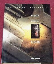 Sainte Cécile d'Albi, Voyage en Cathédrale, Intérieur, Extérieus, Beau Livre