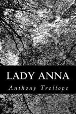Lady Anna by Anthony Trollope (2012, Paperback)