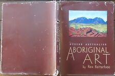 Modern Australian Aboriginal Art Rex Battarbee Signed 1958 Hardback DustJacket