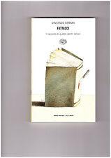 "Vincenzo Cerami ""Fattacci"" Einaudi"