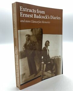 Extracts from Ernest Badcock's Diaries and more Llancarfan Memories