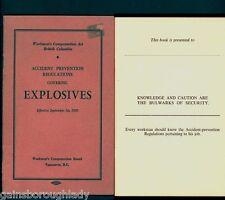EXPLOSIVES  ACCIDENT PREVENTION REGS.  1950 ~ WORKMEN'S COMPENSATION  ~VANCOUVER