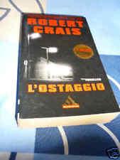 L'ostaggio Robert Crais