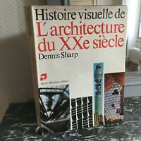 Dennis Sharp History Visual De L'Architecture Of 20th Siècle P.Mardaga 1975