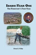Idaho : Year One by Evan E. Filby (2013, Paperback)
