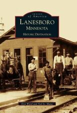 Images of America: Lanesboro : Historic Destination by Don Ward and Ted St....