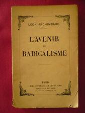 Léon Archimbaud, L'avenir du radicalisme