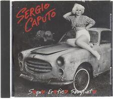 SERGIO CAPUTO SOGNO EROTICO SBAGLIATO CD F.C. MADE IN ITALY NO BARCODE