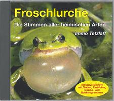 CD Froschlurche,die Stimmen aller heimischen Arten(Frösche Kröten Unken/Tetzlaff