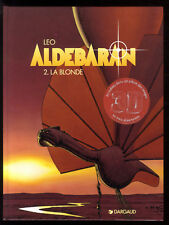 ALDEBARAN  T.2 La Blonde      LEO     DARGAUD  EO     Comme Neuf