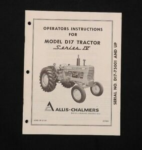 1959 1960 ALLIS CHALMERS MODEL D-17 SERIES IV TRACTOR OPERATORS MANUAL MINTY