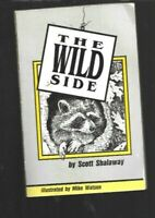 P4 - The Wild Side of West Virginia Wildlife Marshall County Cameron WV 1990 1st