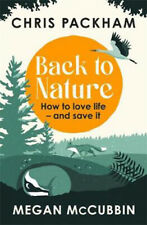 Back to Nature: How to Love Life - and Save It | Chris Packham