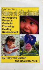 B004JNZYUK Leaning the Dance of Attachment: An Adoptive Parents Guide to Foster