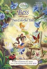 Bess: Two Colorful Tales (Disney Fairies) (Disney Chapters)