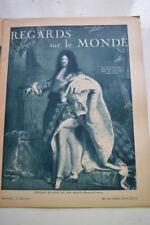 REGARDS SUR LE MONDE N°57 1938 LOUIS XIV SOUVERRAINS BRITANNIQUES PARIS TERRE ST