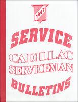 1947 Cadillac Service Man Bulletins Shop Manual Updates ServiceMan Repair Book
