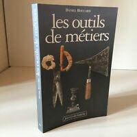 Daniel BOUCHARD LES OUTILS de métiers Jean-Cyrille Godefroy 2002