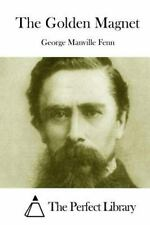The Golden Magnet by George Manville Fenn (2015, Paperback)