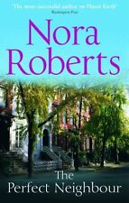 The Perfect Neighbour,Nora Roberts