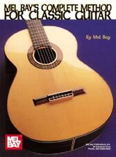 Mel Bay's Complete Method for Classic Guitar
