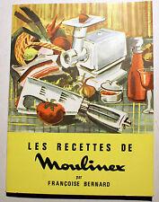 GASTRONOMIE/LES RECETTES DE/MOULINEX/FR.BERNARD/1966/ETAT DE NEUF!
