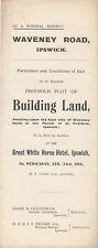 IPSWICH : 1910 Building Land - Waveney Road -sale particulars