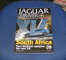 JAGUAR  DRIVER ISSUE 549 APRIL 2006 - OUT OF SOUTH AFRICA - THE NEW XK