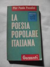 PASOLINI P.P.  POESIA POPOLARE ITALIANA  ED.GARZANTI 1960