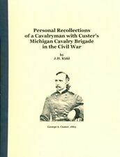 Personal Recollections of a Cavalryman with Custer's Mich. Brigade in Civil War