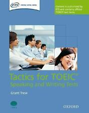 GRANT TREW - Tactics for TOEIC Speaking and Writing Test ** Like New