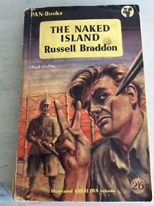 1956 The Naked Island Russell Braddon Pan Paperback Book WW2 Malaya Japanese War