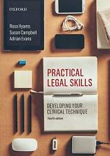 Practical Legal Skills: Developing Your Clinical Technique by Adrian Evans, Susan Campbell, Ross Hyams (Paperback, 2014)