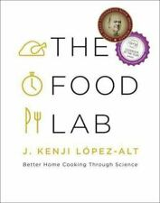 The Food Lab: Better Home Cooking Through Science - Hardcover - VERY GOOD