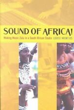 Sound of Africa: Making Music Zulu in a South African Studio by Louise Meintjes